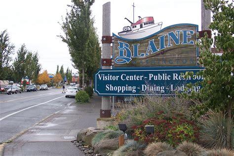 Small Town welcome to blaine washington blaine whatcom county