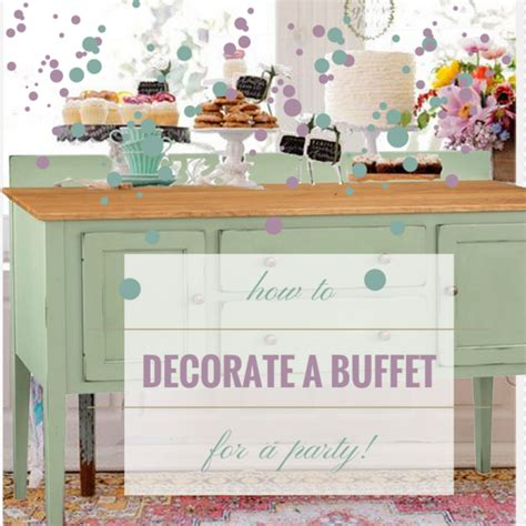 how to decorate a dining room buffet how to decorate a dining room buffet timber to table