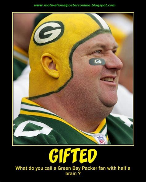 Funny Green Bay Packers Memes - motivational posters green bay packers