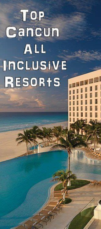 best all inclusive cancun 25 best ideas about cancun vacation on cancun