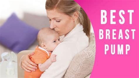 best breast pumps best breast reviews