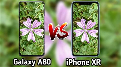 Samsung Galaxy A80 Vs Iphone Xr by Samsung Galaxy A80 Vs Iphone Xr Test Comparison Galaxy A80 Review Iphone Xr Overview