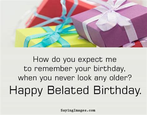 Late Happy Birthday Wishes Belated Birthday Quotes