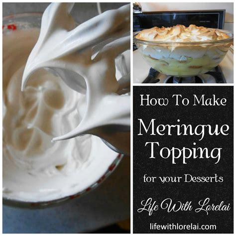 meringue topping desserts crowning glory