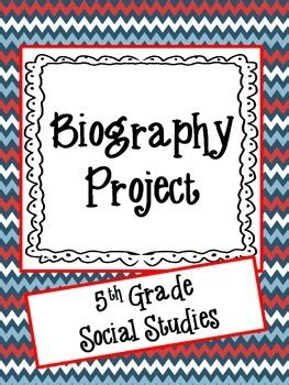 biography ideas for 5th graders biography project 5th grade social studies by wild about