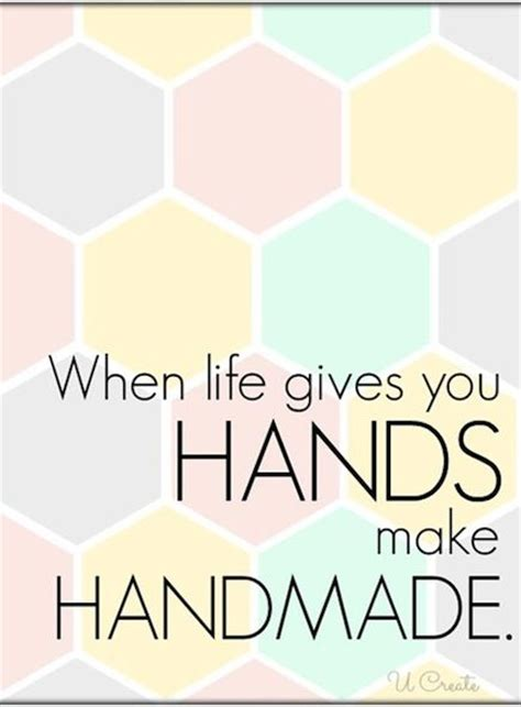 Handmade Quotes - handmade crafts quotes quotesgram