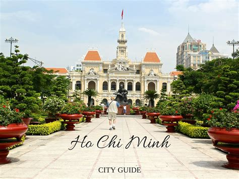 A Quick Guide to Ho Chi Minh City | WORLD OF WANDERLUST