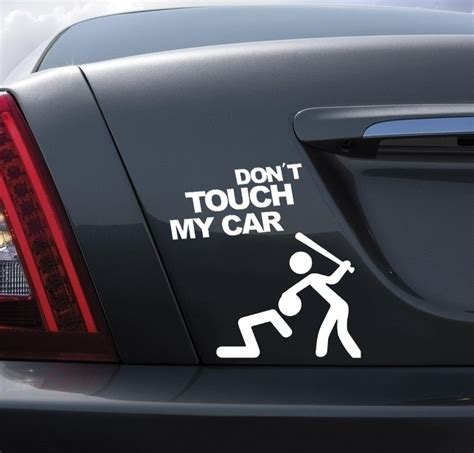 Car Sticker Quotes by Aliexpress Buy Don T Touch My Car Quote Stickers