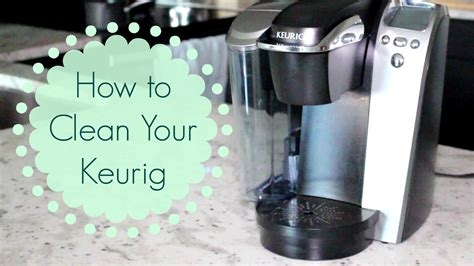 how to clean in how to clean a keurig coffeemaker youtube