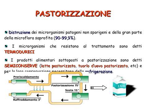 pastorizzazione alimenti microbiologia degli alimenti