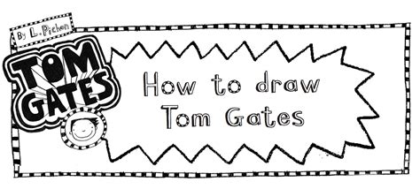how to draw a tom gates doodles tom gates liz pichon