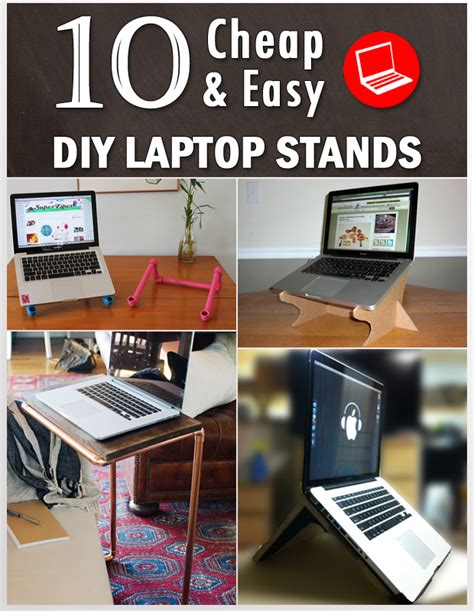 10 Cheap And Easy Diy 10 Cheap Easy Diy Laptop Stands