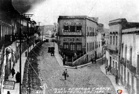 fotos antiguas zacatecas calle guerrero y v 237 ctor rosales zacatecas zacatecas