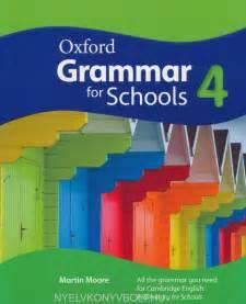 libro oxford grammar for schools oxford grammar for schools 4 student s book nyelvk 246 nyv forgalmaz 225 s nyelvk 246 nyvbolt