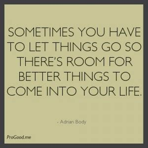 sometimes you have to let go quote toxic people sometimes letting go quotes quotesgram
