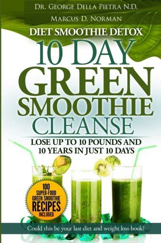 Free Green Smoothie Detox Diet by Gt Free Pdf Diet Smoothie Detox 10 Day Green Smoothie