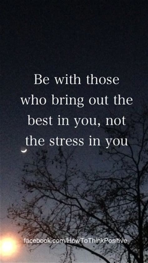 A Who Brings Out Your Best by Inspirational Quotes Random Popular Quotes