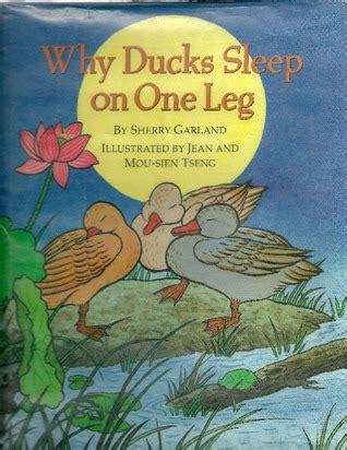 sleepover duck books why ducks sleep on one leg by sherry garland reviews