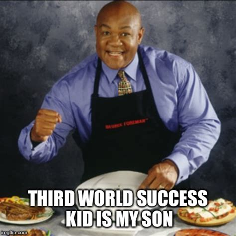Third World Success Kid Meme - the resemblance is uncanny imgflip