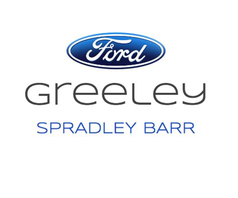 spradley barr ford lincoln  greeley greeley  read consumer reviews browse