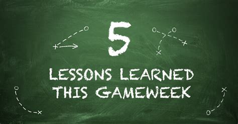 5 Lessons Learned Companies by Five Lessons Learned Gameweek 14 Bet