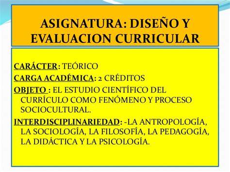 Diseño Curricular Y Evaluacion Dise 241 O Y Evaluacion Curricular