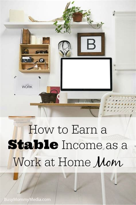 how to earn a stable income as a work at home