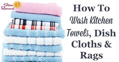 How To Clean Kitchen Towels How To Wash Kitchen Towels Dish Cloths Kitchen Rags