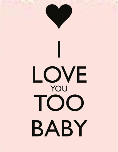 images of love u too i love you too baby poster pati keep calm o matic