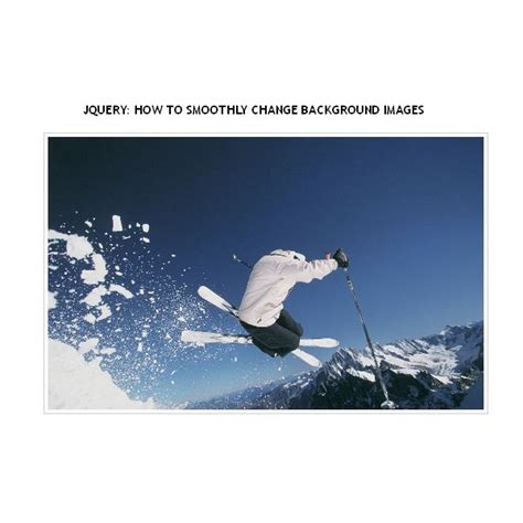 jquery change background image jquery how to smoothly change background images
