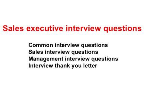 design management interview questions sales executive interview questions