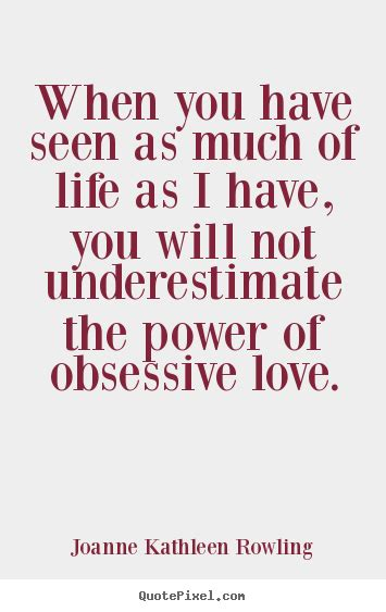 images of love quotations obsessive love quotes quotesgram