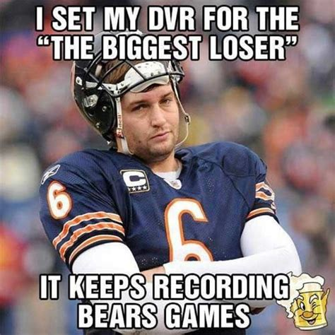 Bears Memes - bears fan jokes my dvr for the quot the biggest loser