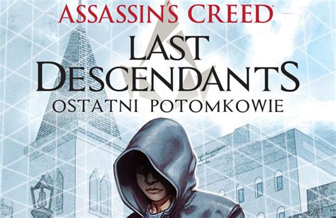 libro last descendants an assassins quot assassin 180 s creed ostatni potomkowie quot wygraj książkę zakończony cd action konkurs