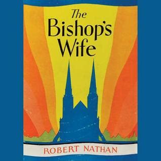 to the bishop books the bishop s by robert nathan reviews discussion