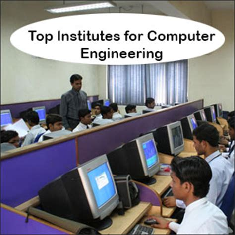 Best Mba For Computer Engineers by Top Computer Engineering Institutes In India Engineering
