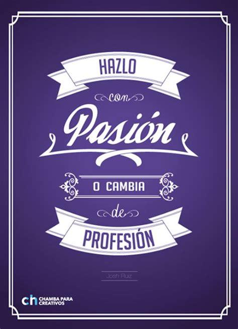 imagenes de chicas de pasion la pasi 243 n es la clave en cualquier profesi 243 n inspiraci 243 n
