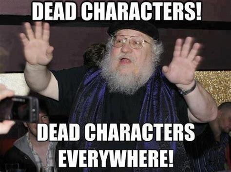 George Rr Martin Meme - gameofthrones george r r martin meme got pinterest