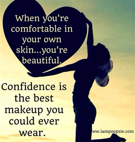 Be Your Own Skin Invester 2 by Self Confidence Quotes For Quotesgram