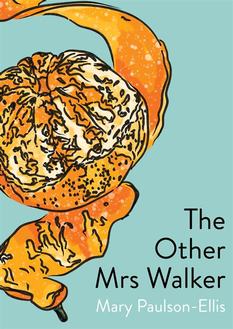 the other mrs walker book club 13 the other mrs walker by mary paulson ellis workovereasy