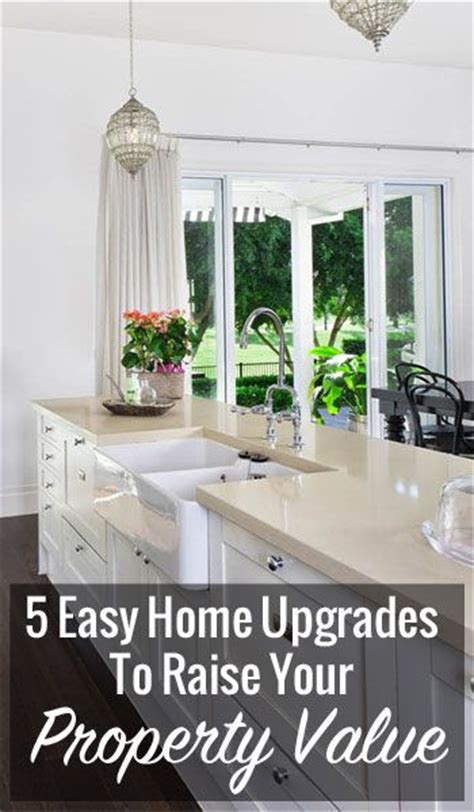 easy home upgrades property values and home upgrades on