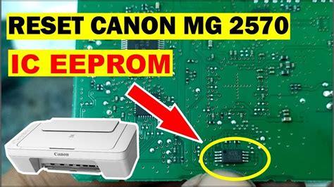 resetter manual canon mg2570 reset printer ganti ic eeprom canon mg2570 youtube