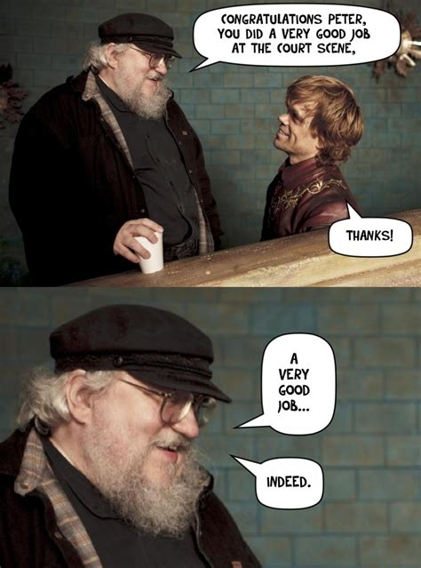 George Rr Martin Meme - funny good job pictures to pin on pinterest pinsdaddy