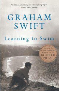 Learning To Swim A Novel m 246 drarnas s 246 ndag graham bok 9789100169299 bokus