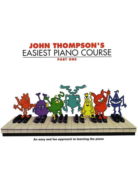 john thompsons easiest piano 0877180164 john thompson s easiest piano course part 1 revised edition piano books tuition