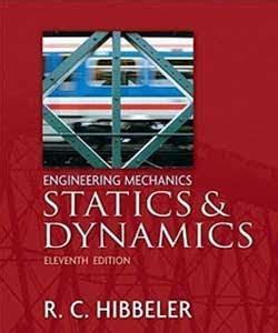 engineering mechanics statics si by c hibbeler 2009 07 28 books libros ingenieria informatica engineering mechanics