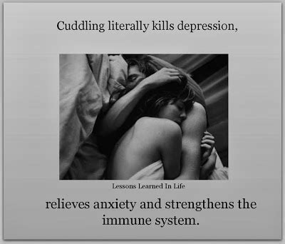 How To Cuddle On A by Cuddling Literally Kills Depression Relieves Anxiety And