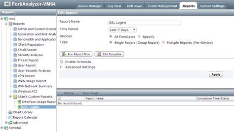 Fortianalyzer Report Templates Al S Tech Corner How To Create A Ssl Vpn Login Report On