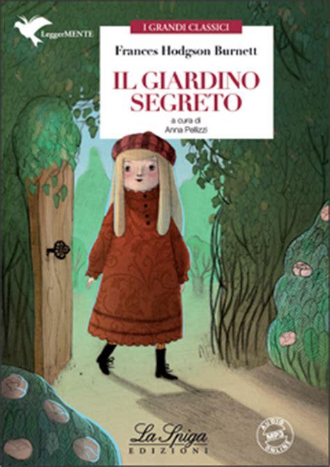 scheda libro il giardino segreto dettaglio corso il giardino segreto sottotitolo