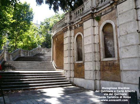 ingresso giardini quirinale muraglione giardino quirinale carlo alberto via